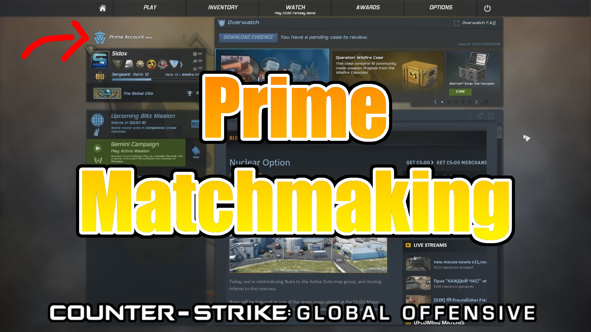 How to get prime matchmaking 2018